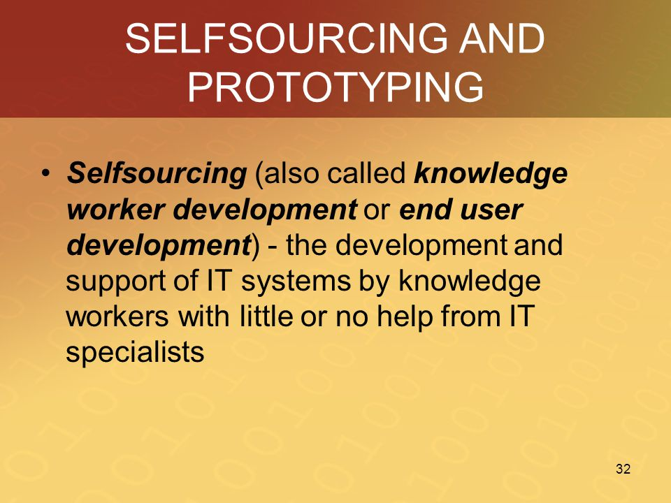 SELFSOURCING AND PROTOTYPING
