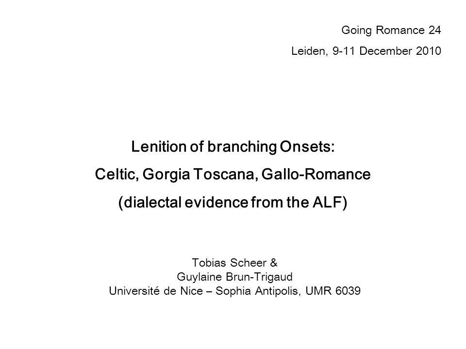 Lenition of branching Onsets: Celtic, Gorgia Toscana, Gallo-Romance