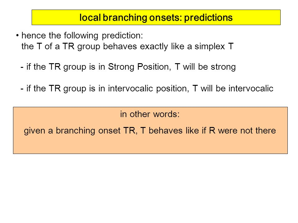 local branching onsets: predictions