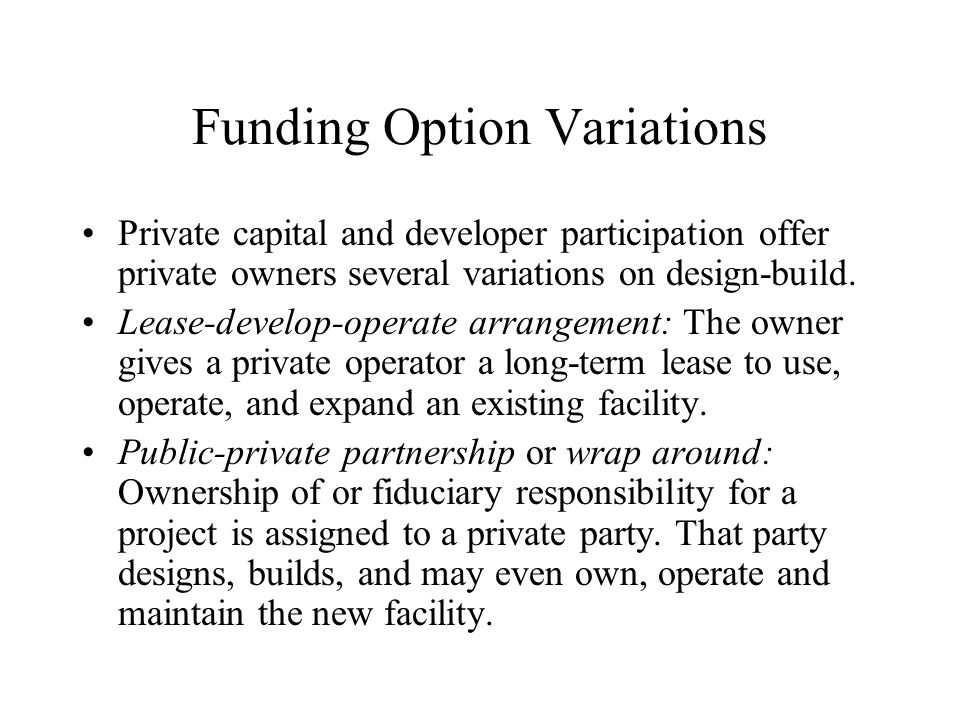 Funding Option Variations
