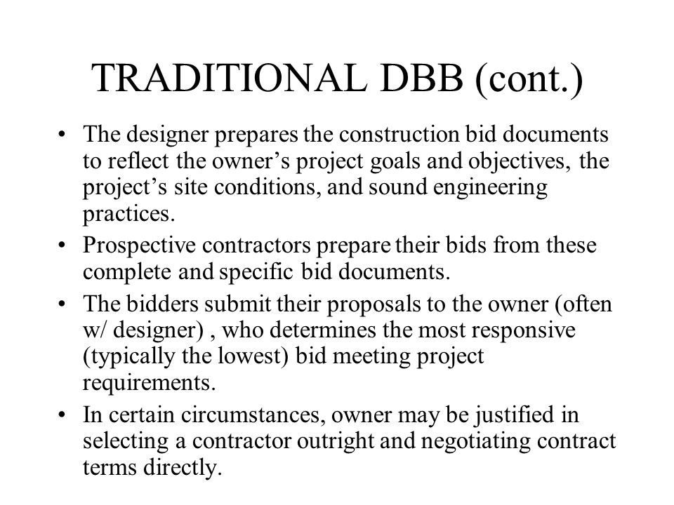 TRADITIONAL DBB (cont.)