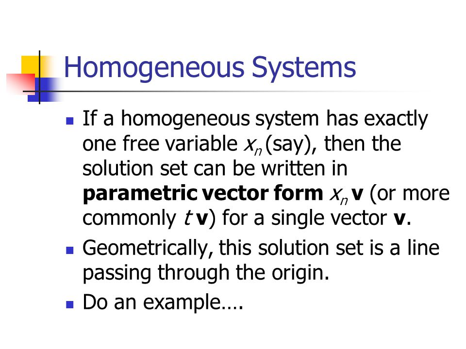 Homogeneous Systems