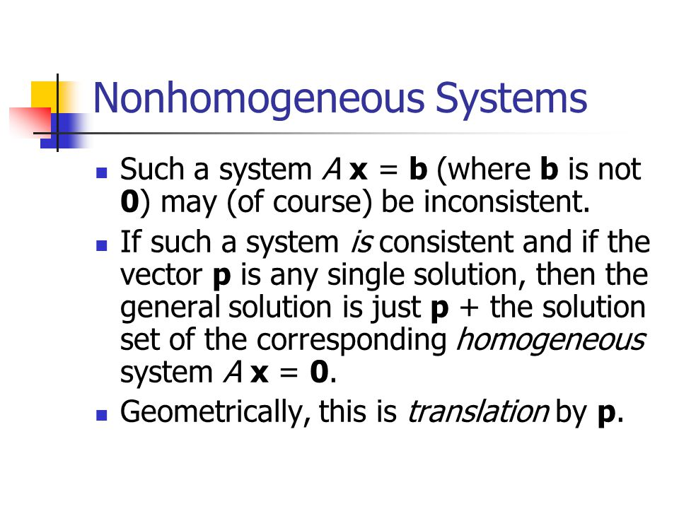 Nonhomogeneous Systems