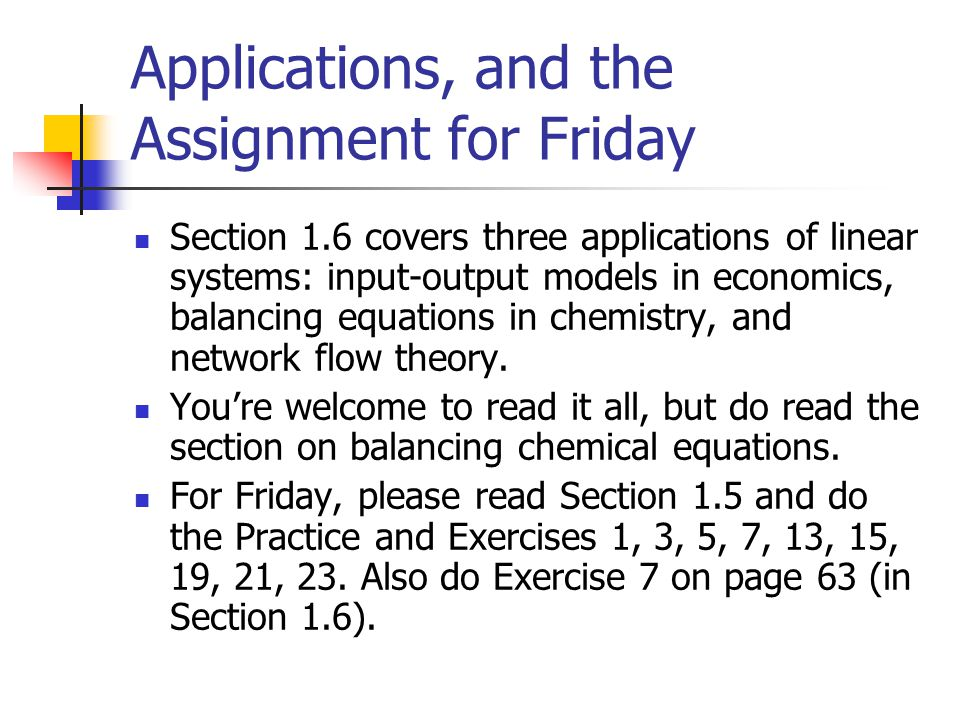 Applications, and the Assignment for Friday