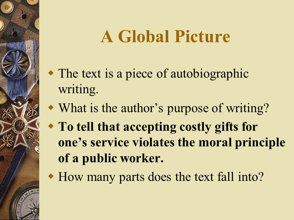 A Global Picture The text is a piece of autobiographic writing.