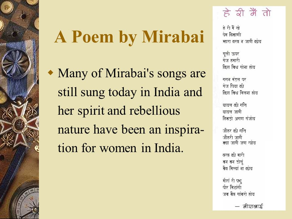 A Poem by Mirabai Many of Mirabai s songs are