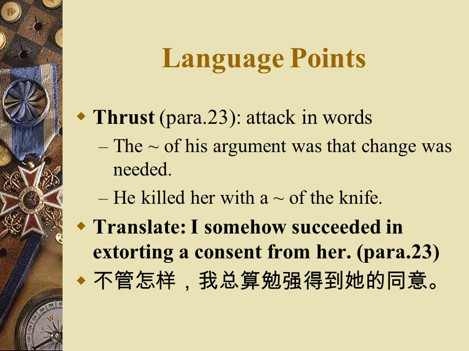 Language Points Thrust (para.23): attack in words