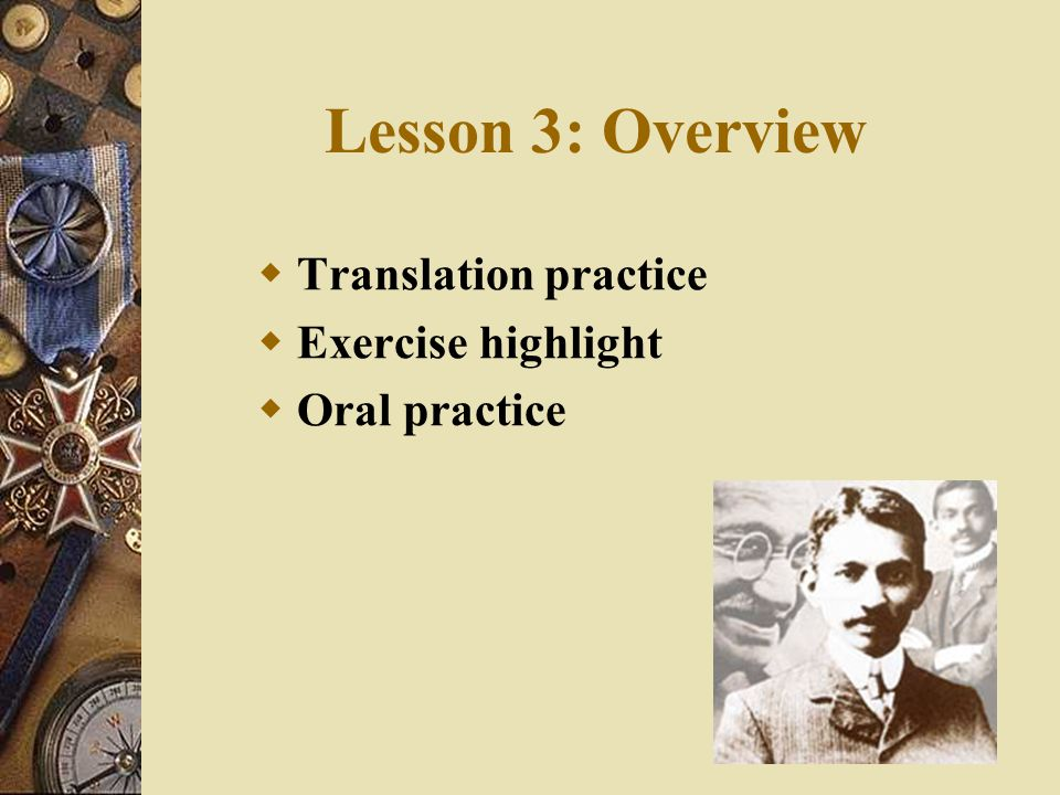 Lesson 3: Overview Translation practice Exercise highlight