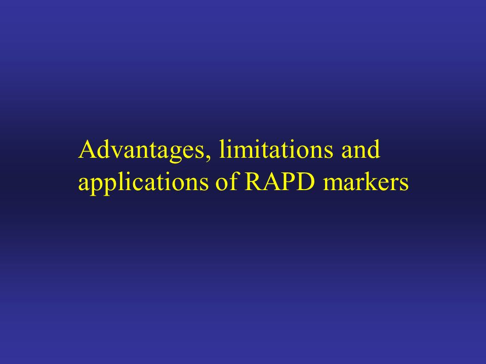 Advantages, limitations and applications of RAPD markers