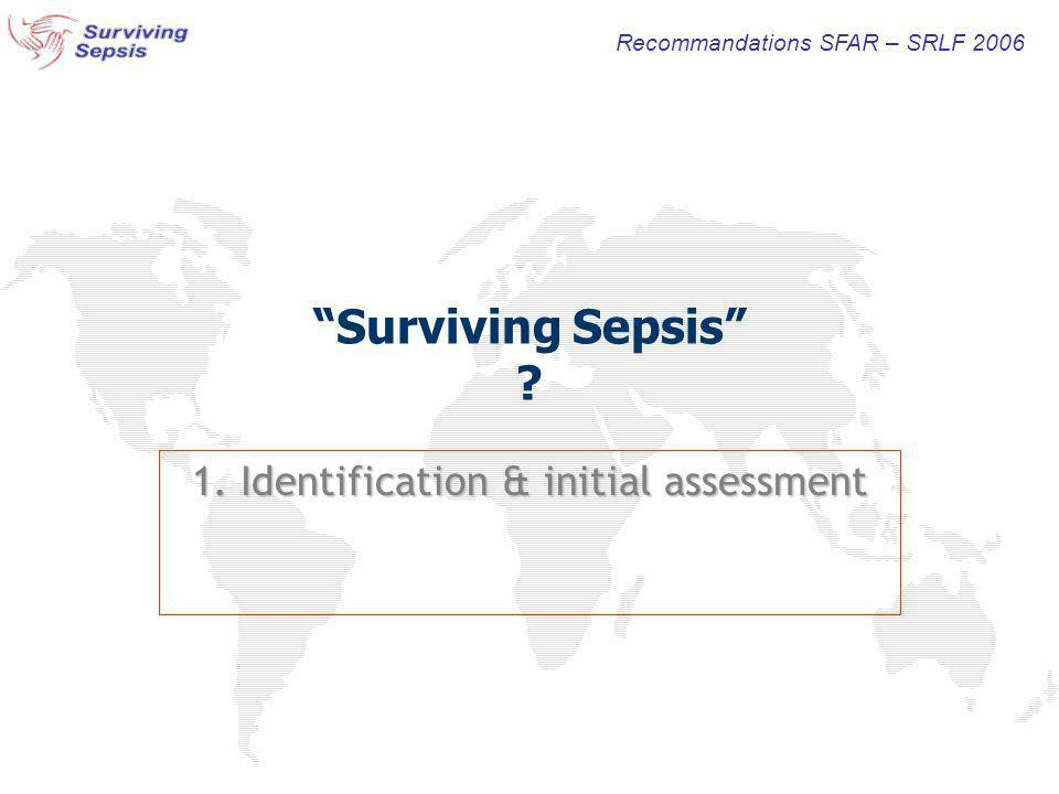 1. Identification & initial assessment