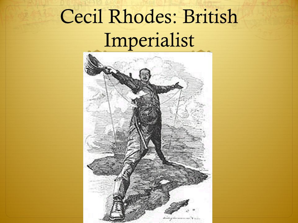 "cecil rhodes the imperialist ""confession of faith"" in ""confession of faith,"" the great imperialist and wealthy diamond mine owner cecil rhodes stresses his opinion of britain's right to conquer land in the world, and the importance of involvement by the british citizens."