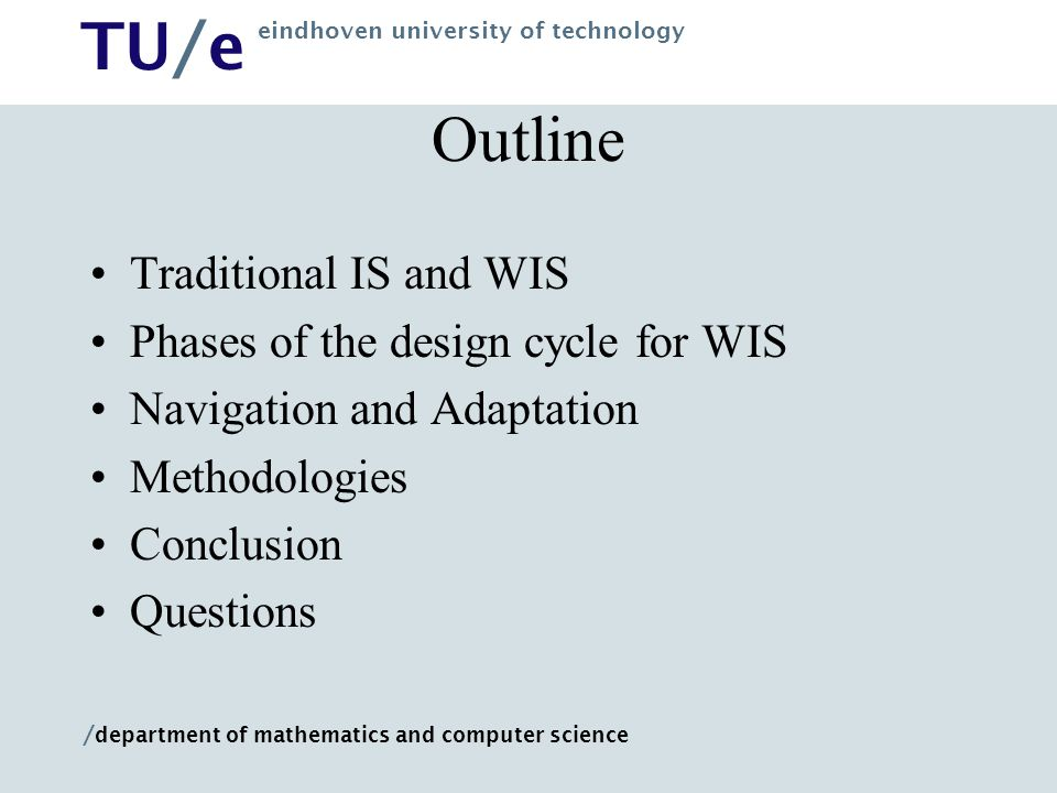 Outline Traditional IS and WIS Phases of the design cycle for WIS