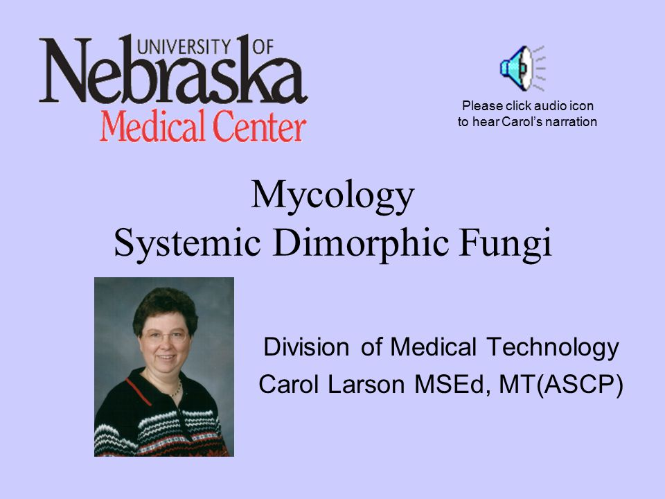Mycology Systemic Dimorphic Fungi