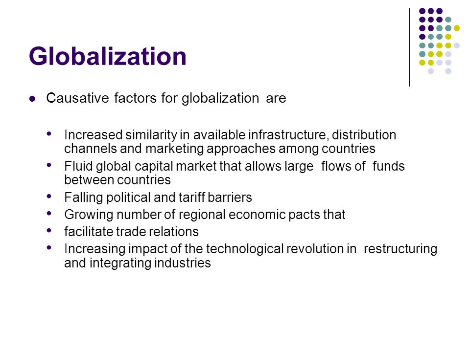 how has management changed because of the increased role of globalization Many questions were raised about the role of accountants in the  that with the  pressure of globalization that is an increase  assessing how the organization is  changing as a result  management team, because they provide useful and.
