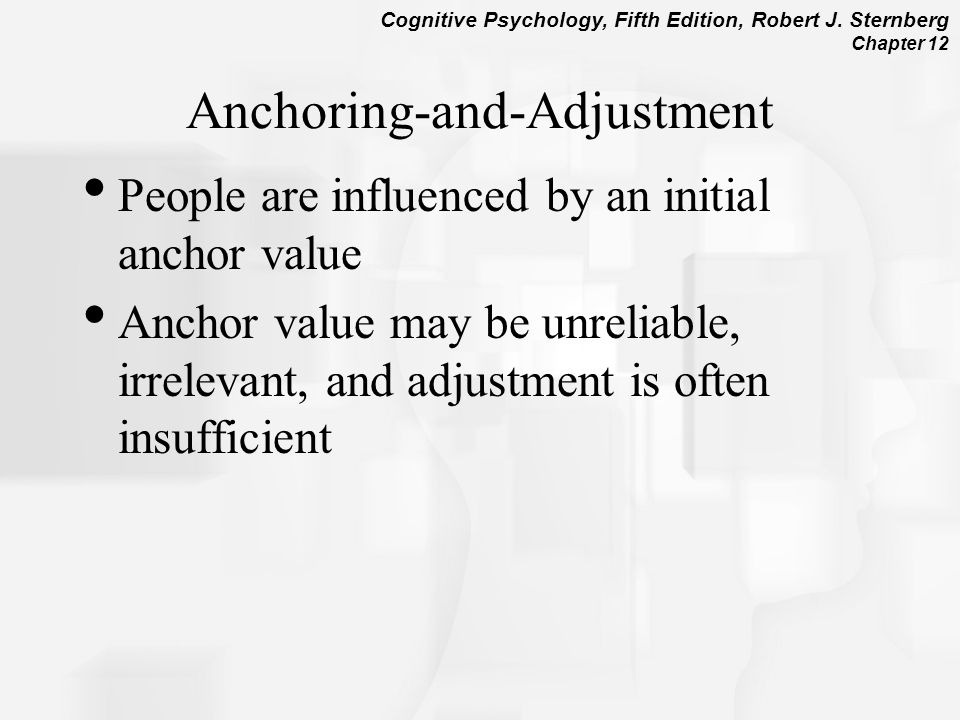 anchoring and adjustment essay Anchoring and adjustment 4 decision framing 5 prospect theory 2 representativeness heuristic used to judge membership in a.