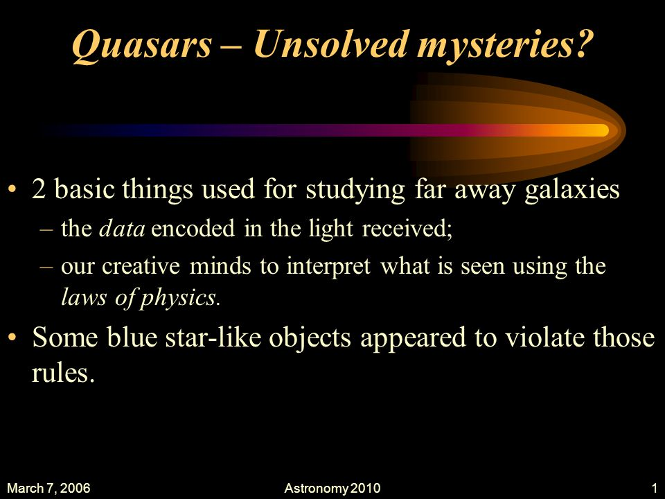 unsolved mysteries physics If you've ever watched an episode of star trek or the big bang theory, then you know that physics can be made accessible to the masses in a fun wayour favorite sci-fi and comedy writers may.