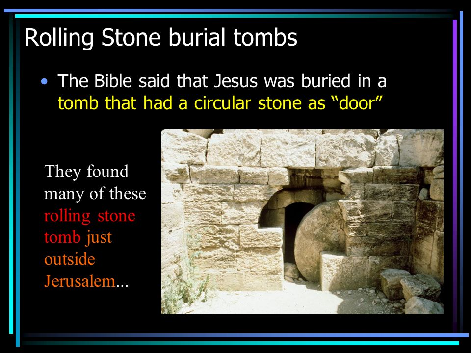 Rolling Stone burial tombs