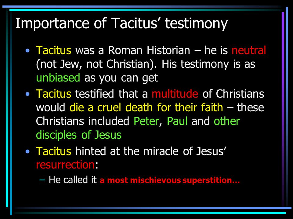 Importance of Tacitus' testimony