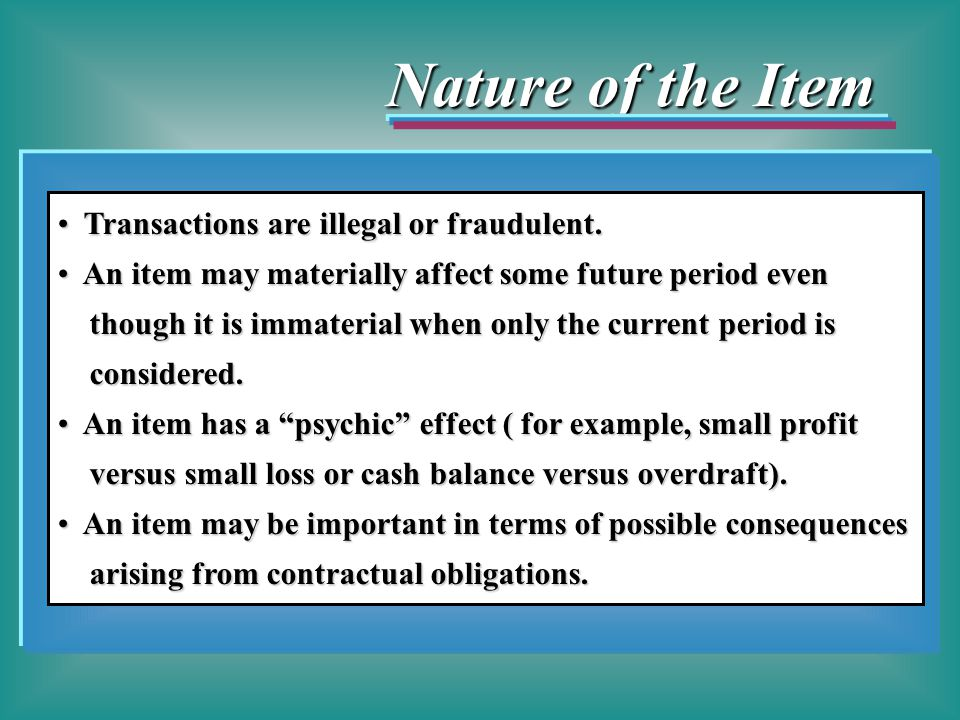 Nature of the Item Transactions are illegal or fraudulent.