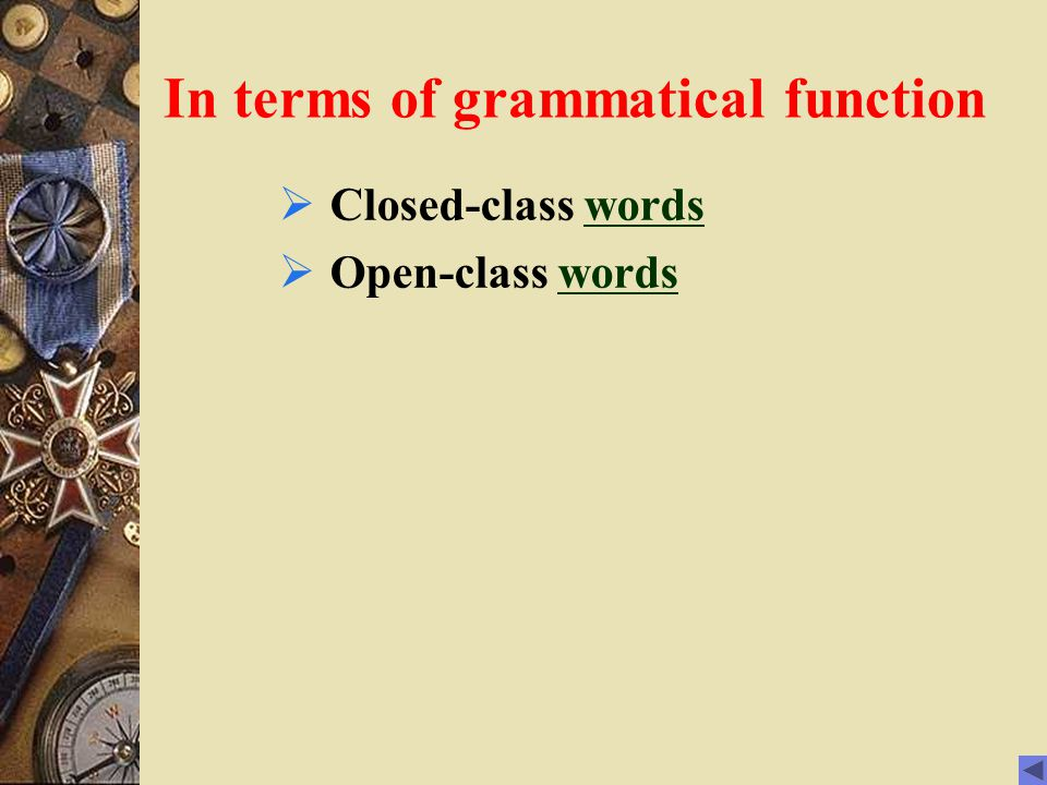In terms of grammatical function