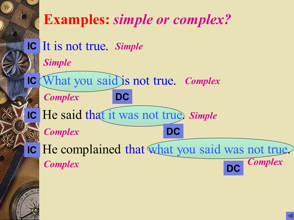 Examples: simple or complex