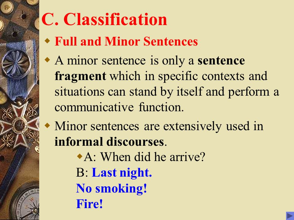 C. Classification Full and Minor Sentences