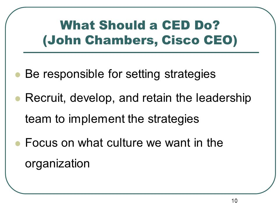 What Should a CED Do (John Chambers, Cisco CEO)