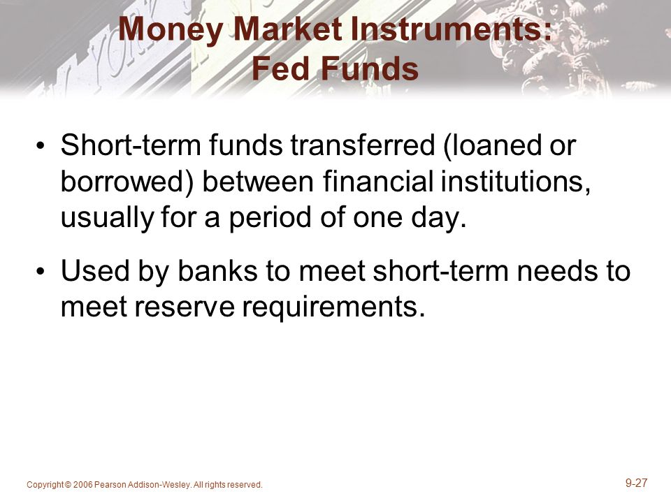 Money Market Instruments: Fed Funds