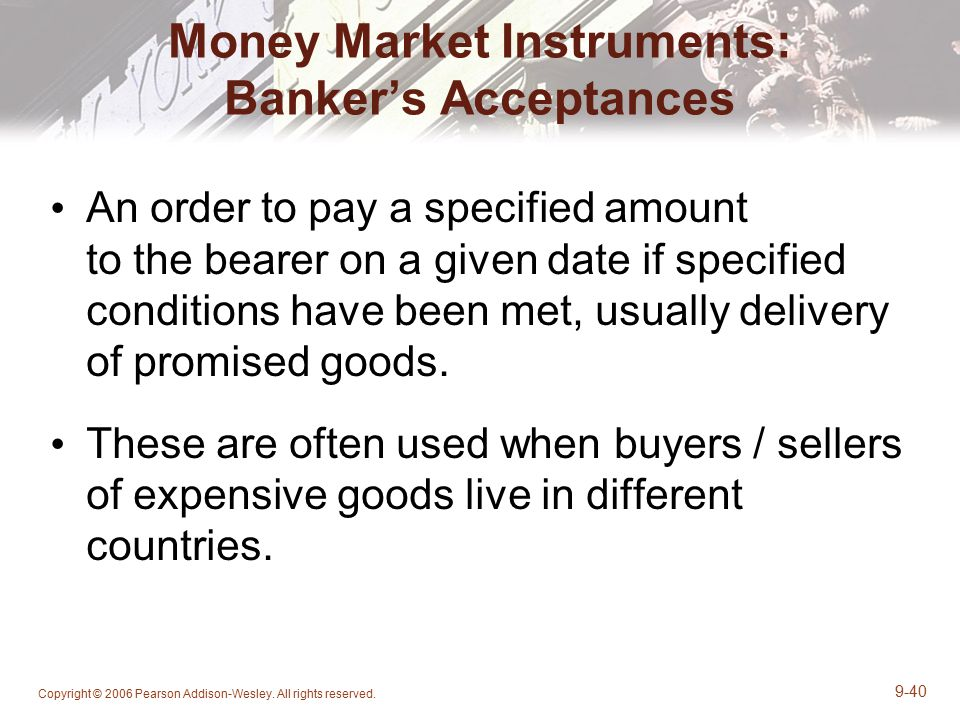 Money Market Instruments: Banker's Acceptances