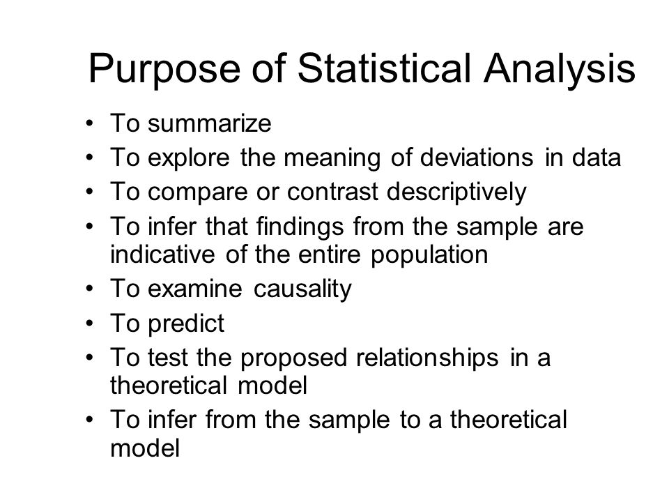 research statistical analysis Goal of statistical analysis the goal of statistical analysis is to answer 2 questions: 1) quantitative research methods.