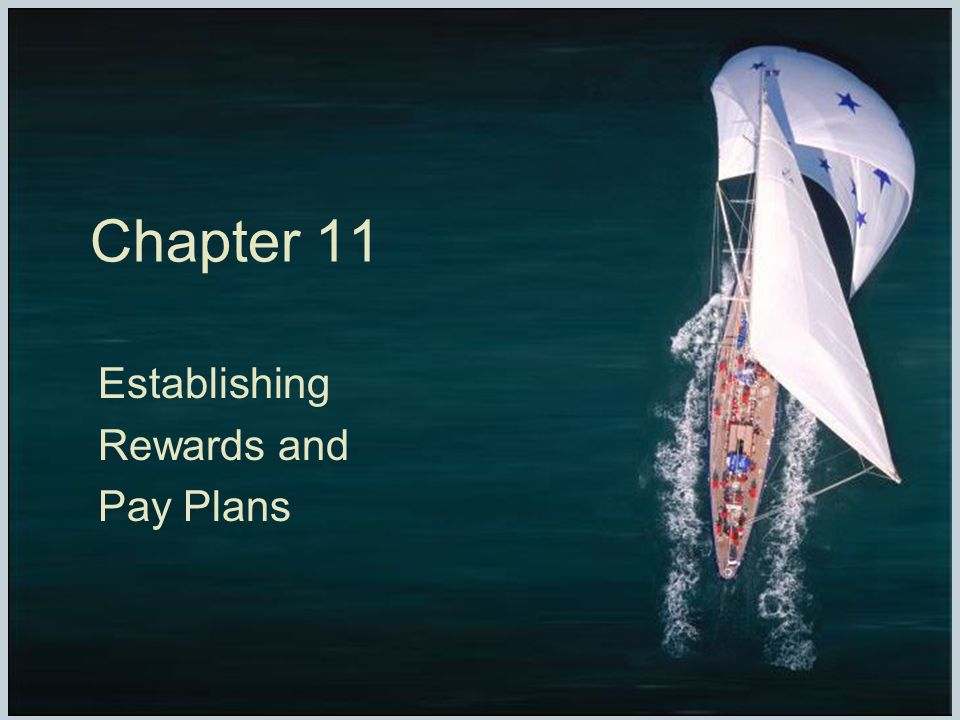 establishing rewards and pay plans View notes - ch11 from mgmt 343 at california state university, fullerton chapter 11 establishing rewards and pay plans_ chapter 11 establishing rewards and pay plans chapter overview the opening.
