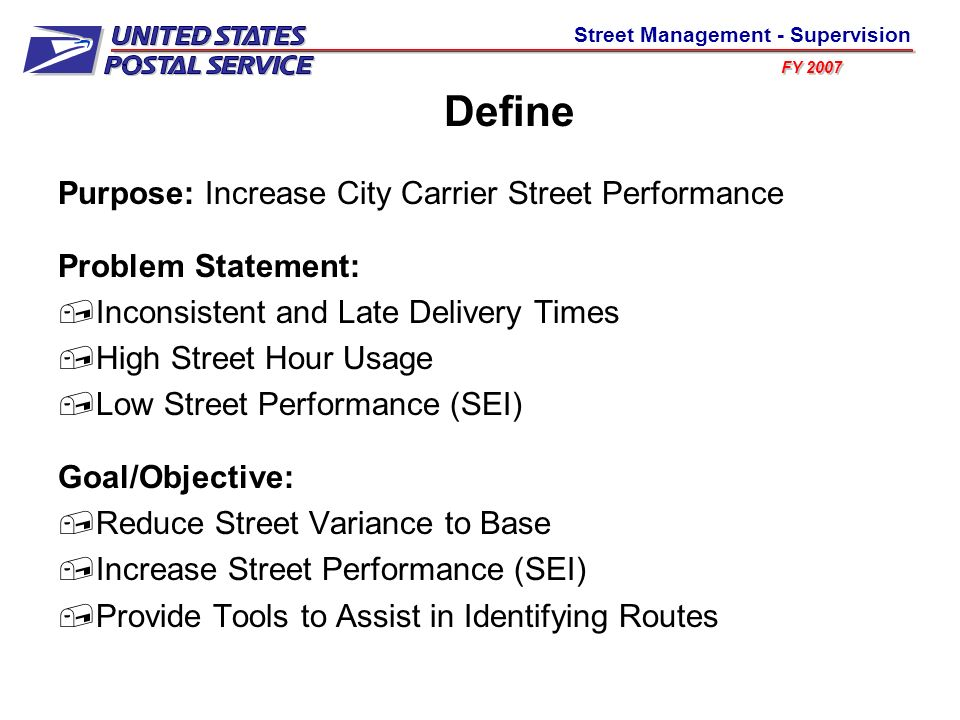 Define Purpose: Increase City Carrier Street Performance