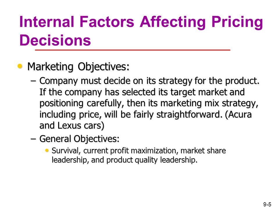 factors affecting pricing decisions Factors affecting pricing decisions covers different factors which are not controlled by the company but will influence pricing decisions.