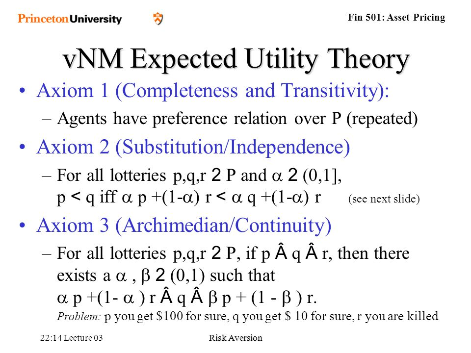 expected utility theory and risk aversion Definition of comparative risk aversion  loss aversion in expected utility theory this section considers comparative loss aversion in the context of expected.