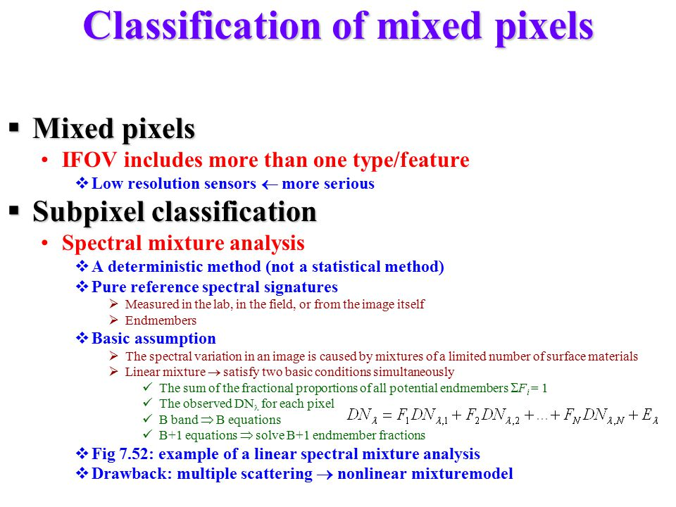 Classification of mixed pixels