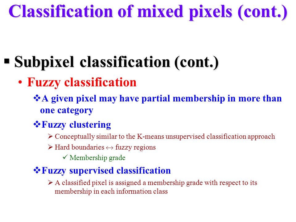 Classification of mixed pixels (cont.)