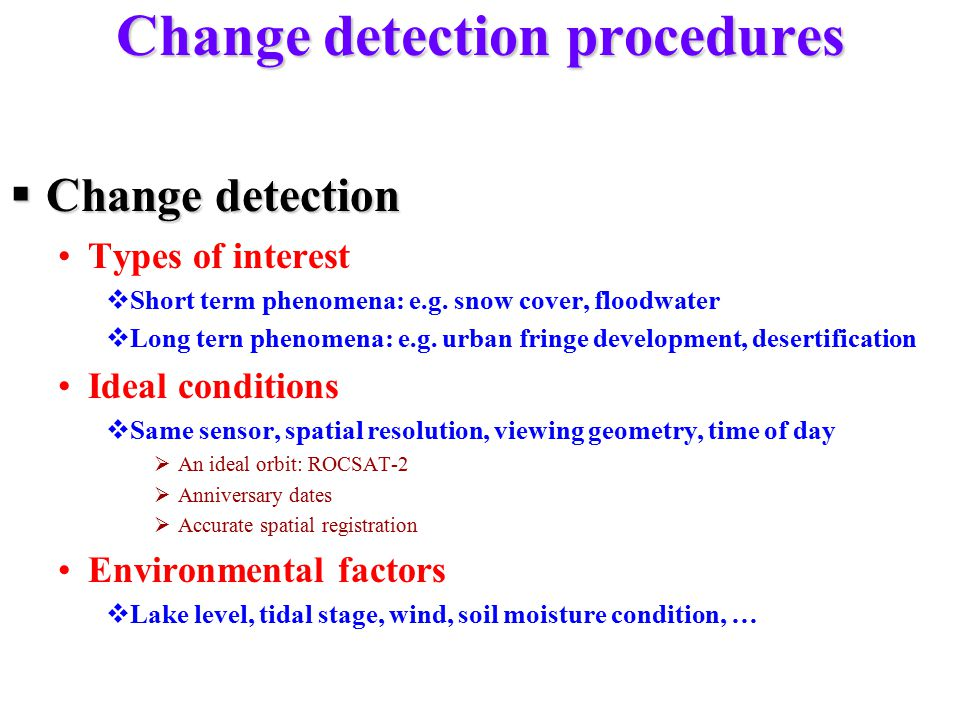 Change detection procedures