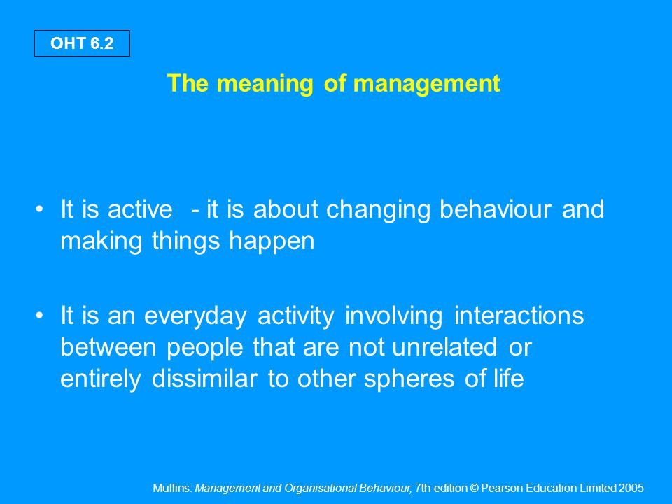 Management Management can be regarded as: