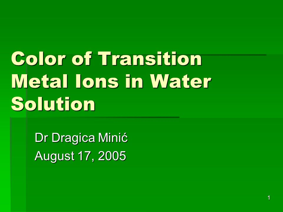 Color of Transition Metal Ions in Water Solution