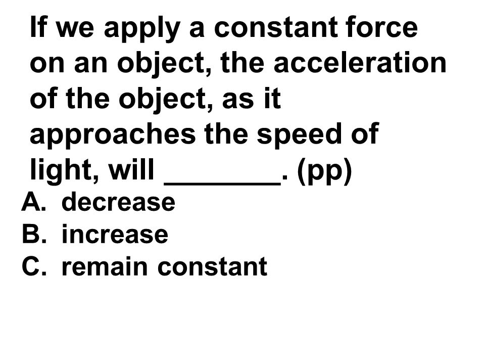 the force increases as will the acceleration essay 14062018  roller coasters and amusement park physics  determine the net force and acceleration  and thus increases the demand for a large net force.