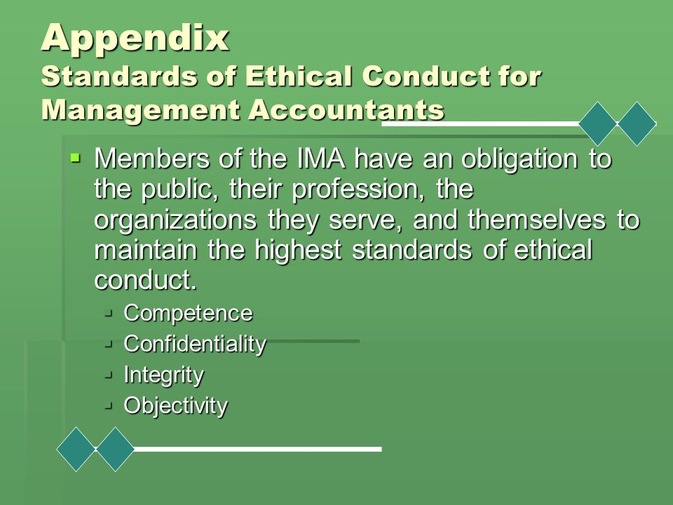 Appendix Standards of Ethical Conduct for Management Accountants