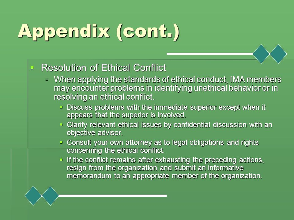 Appendix (cont.) Resolution of Ethical Conflict