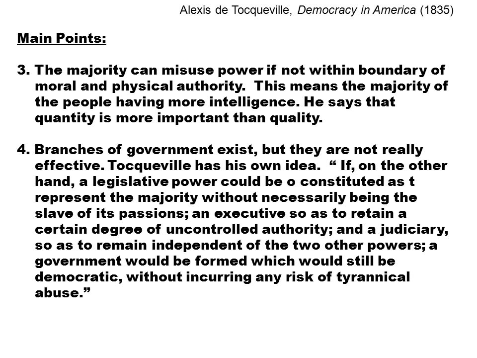 """the injustice of democracy tocqueville on american majority rule Alexis de tocqueville on the tyranny of the majority with negative consequences for american essence"""" of democracy is majority rule."""