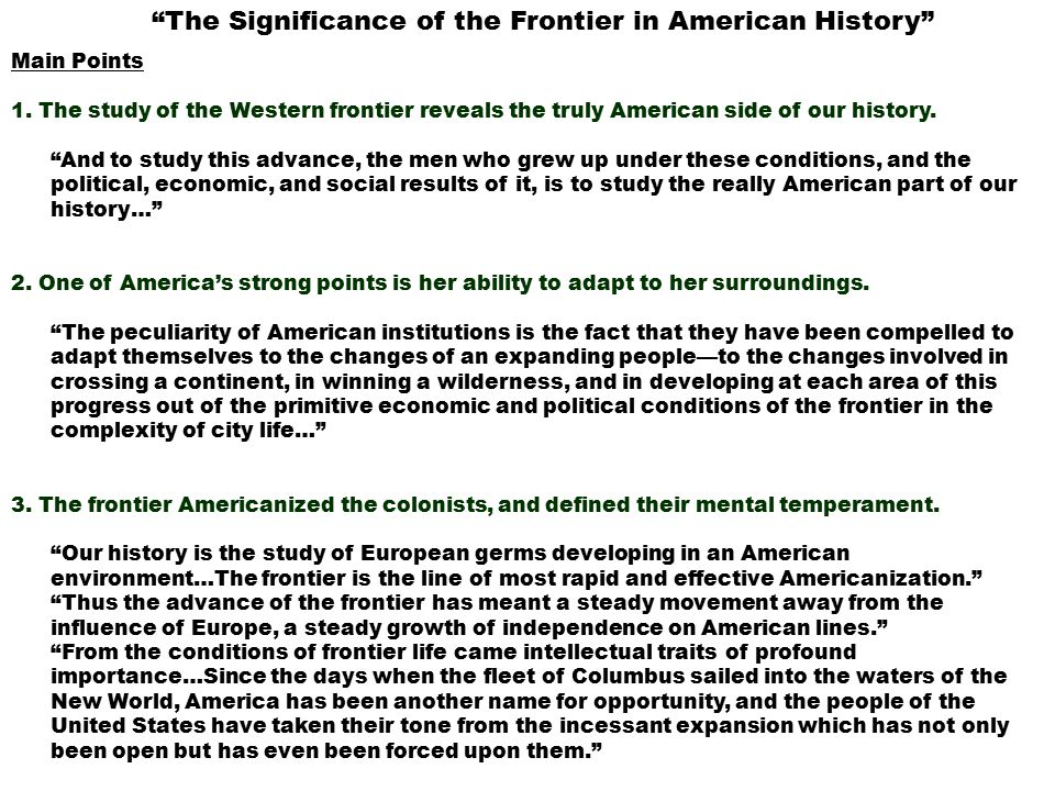 the importance of the american frontier to the history of america If you need a custom term paper on american history:  and in its importance to the united states and  role in facilitating any work on america's new frontier.