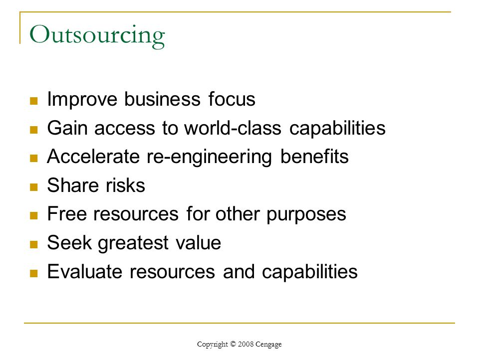 Outsourcing Improve business focus