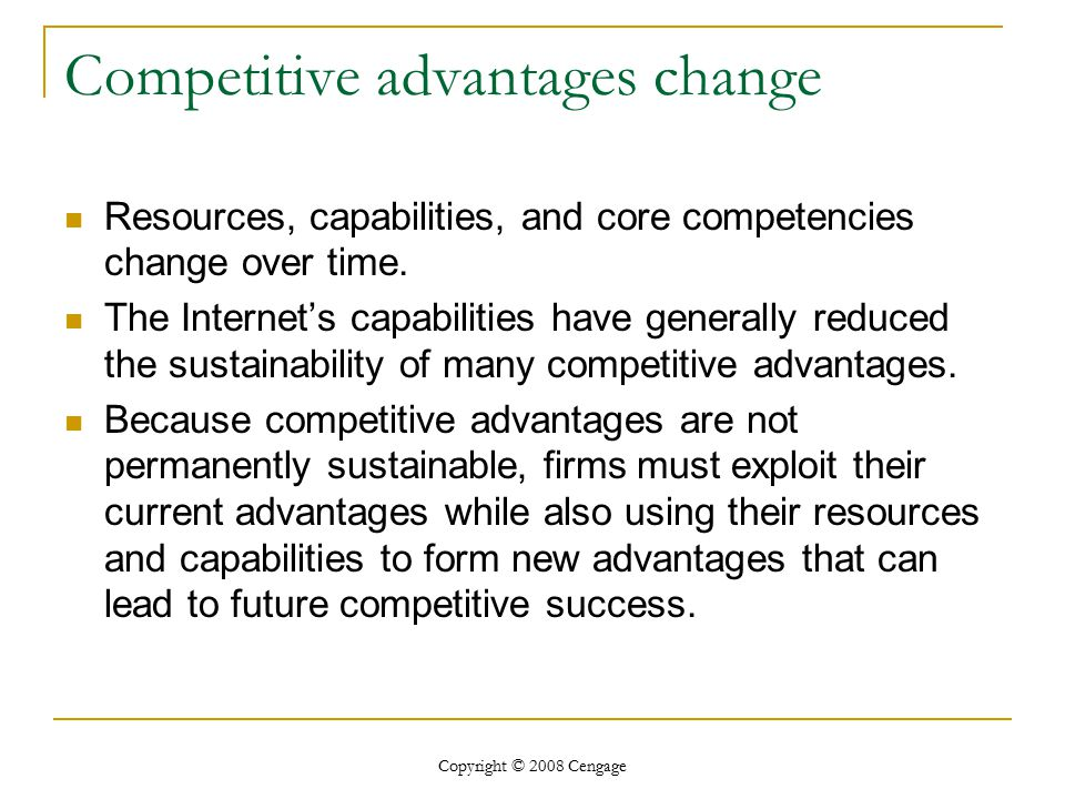 Competitive advantages change