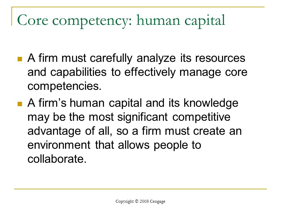 Core competency: human capital
