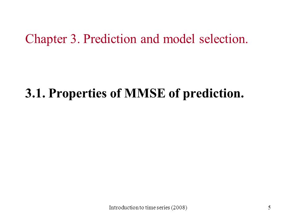 Chapter 3. Prediction and model selection.