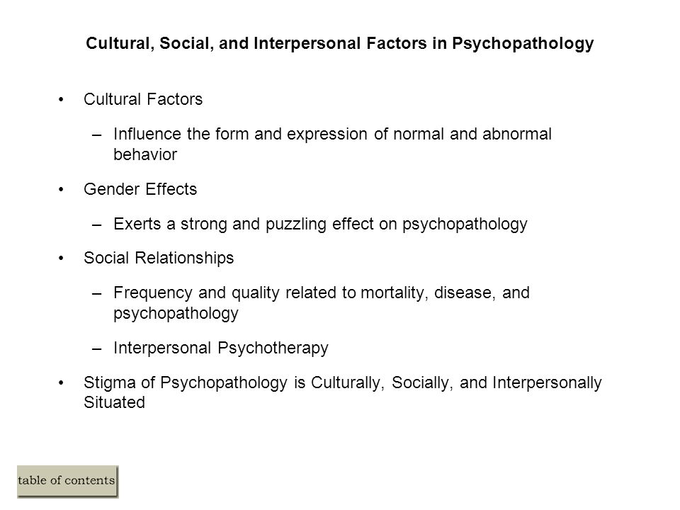 culture and psychopathology a relationship essay Psychology and culture  essay about culture  human behavior and mental processes to find out the underlying cause and effect relationship.