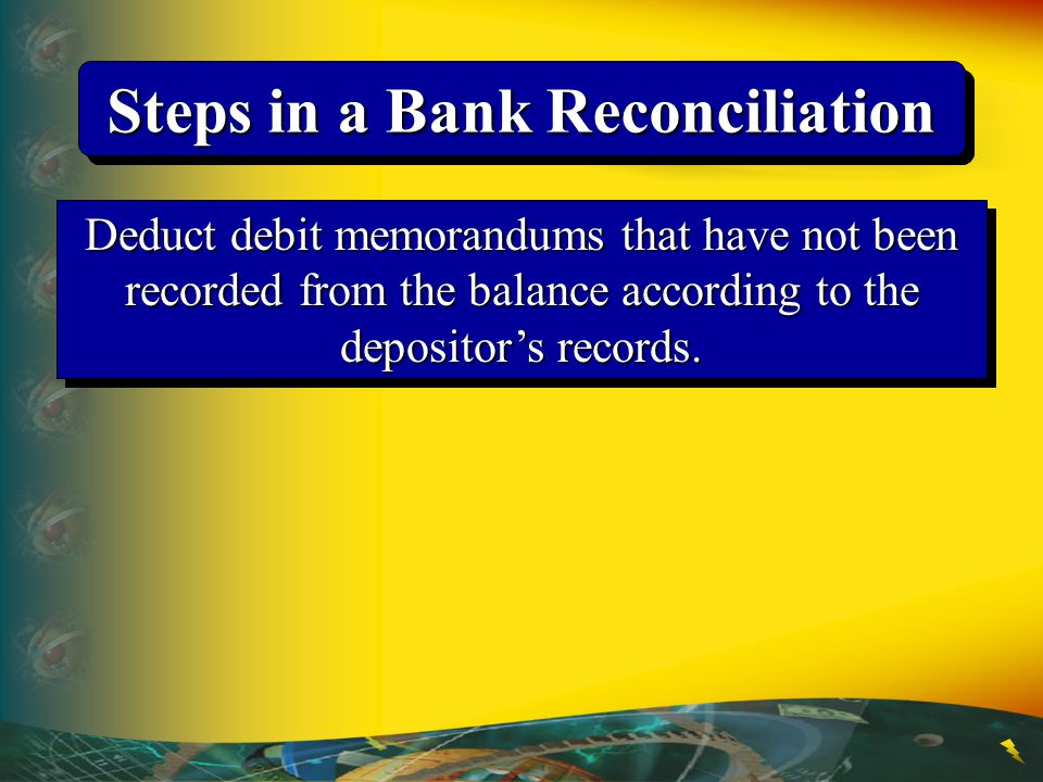 Steps in a Bank Reconciliation
